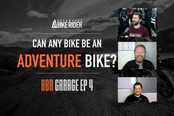 ABR Garage Episode 4: Can any bike be an adventure bike